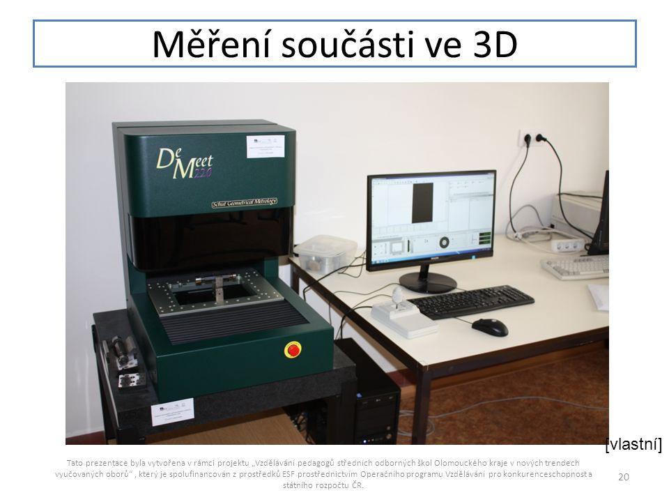 Měření součásti ve 3D [vlastní]